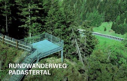 Rundwanderweg Padastertal